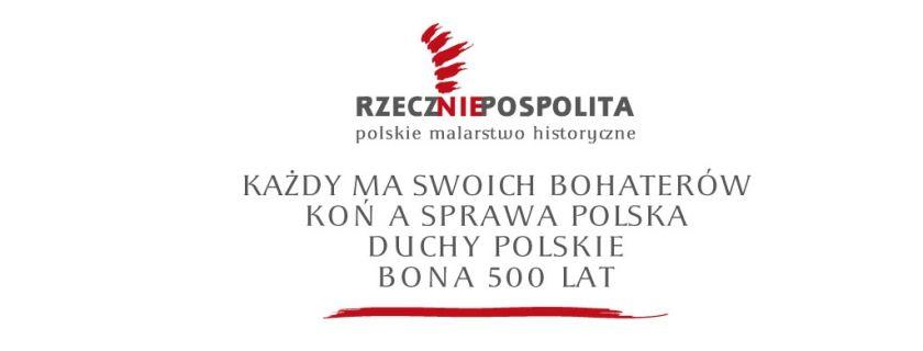 RZECZ(NIE)POSPOLITA – Polskie Malarstwo Historyczne