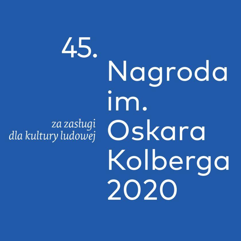"Nagroda im. Oskara Kolberga ""Za zasługi dla kultury ludowej"" 2020"