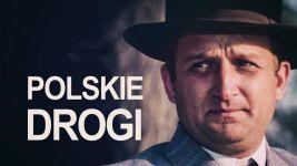 Polskie drogi - Rekonstrukcja filmowa/seriale