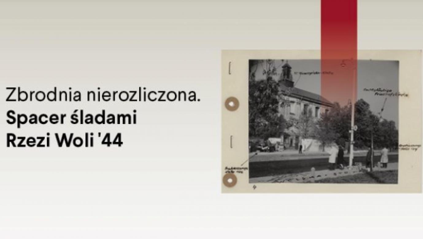 Rzeź mieszkańców Woli trwała od 5 do 7 sierpnia 1944 r. (Instytut Pileckiego)